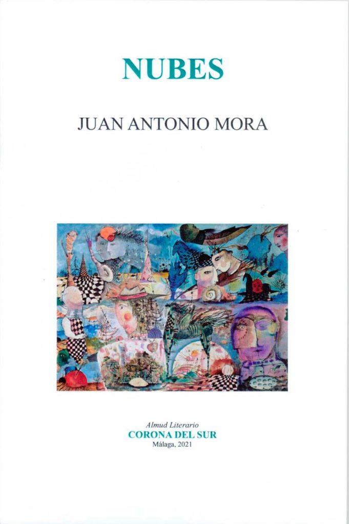 """PRESENTACIÓN DEL LIBRO """" NUBES""""   DE JUAN ANTONIO MORA"""
